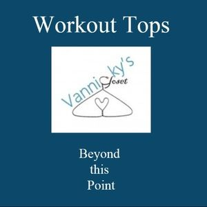 Tops - Women's Workout Top Beyond this Point